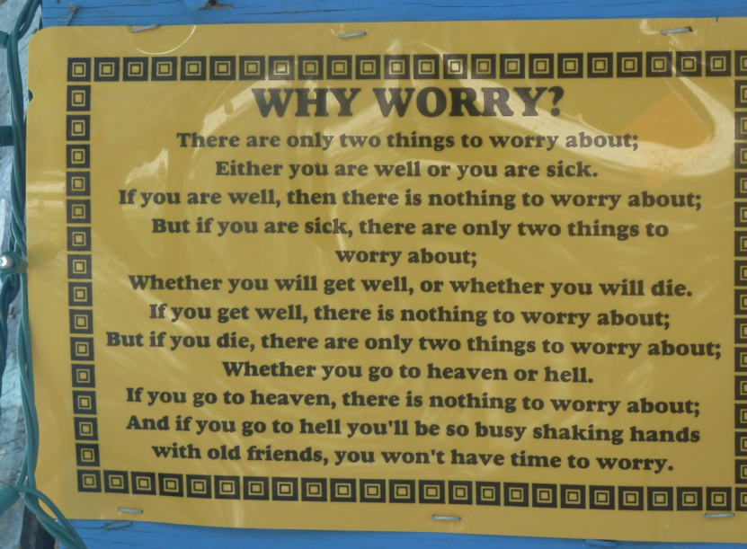 Why Worry? A sign at Ivan's Stress Free Bar